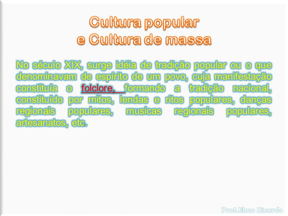 Cultura popular e Cultura de massa