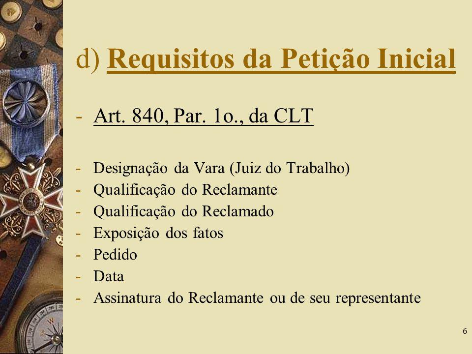 d) Requisitos da Petição Inicial