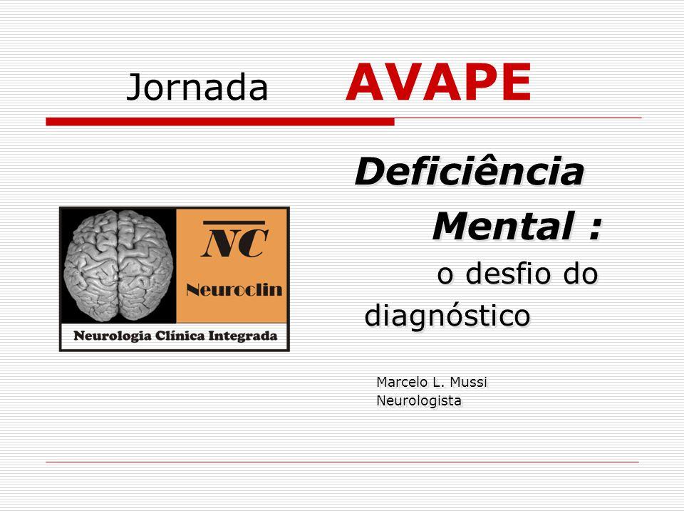 Deficiência Mental : Jornada AVAPE o desfio do diagnóstico