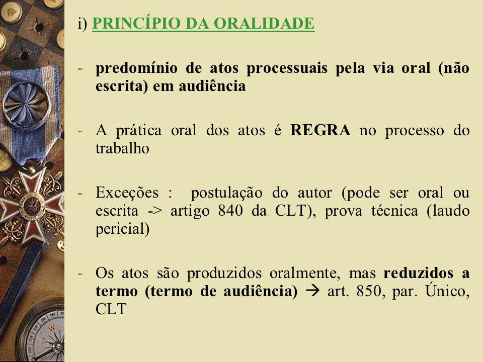 i) PRINCÍPIO DA ORALIDADE