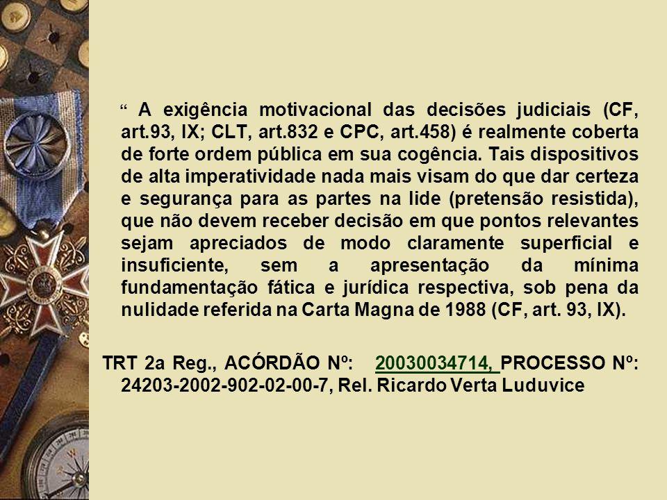 A exigência motivacional das decisões judiciais (CF, art