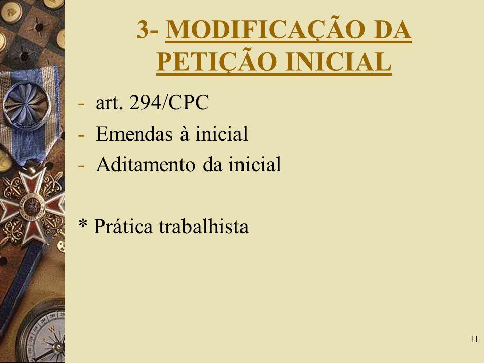 3- MODIFICAÇÃO DA PETIÇÃO INICIAL