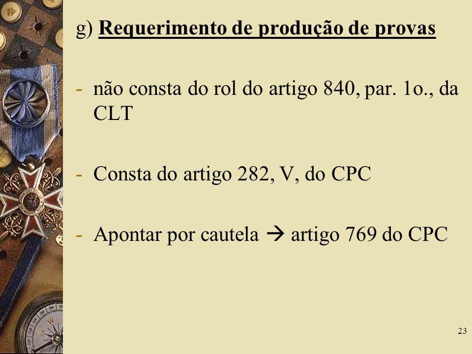 g) Requerimento de produção de provas