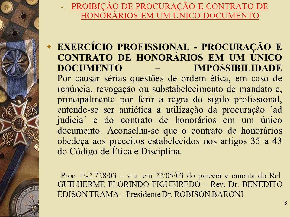 PROIBIÇÃO DE PROCURAÇÃO E CONTRATO DE HONORÁRIOS EM UM ÚNICO DOCUMENTO