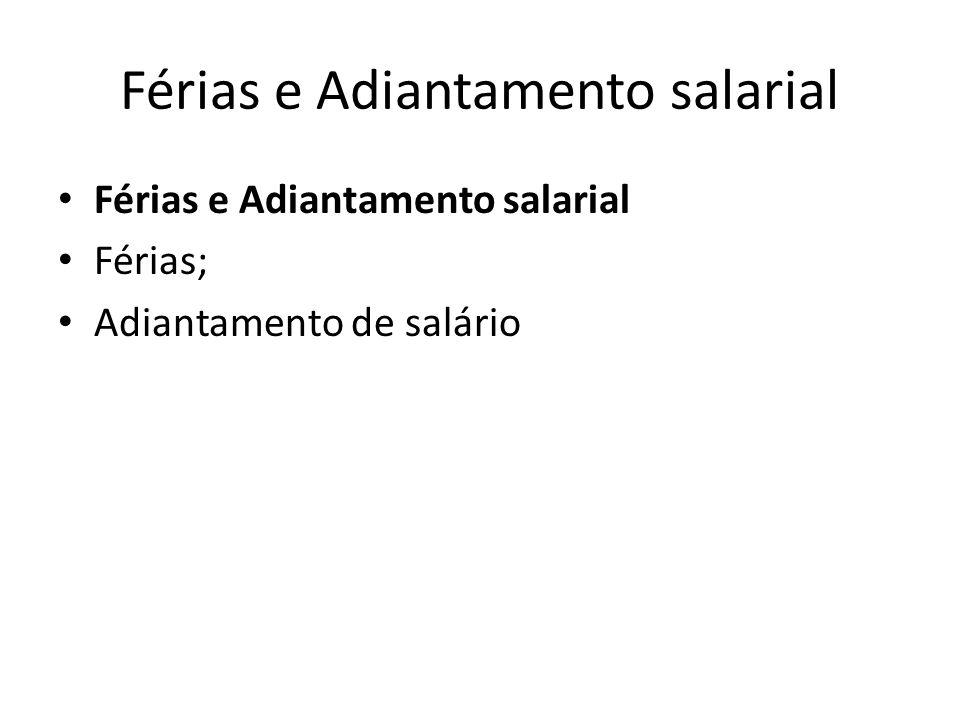 Férias e Adiantamento salarial