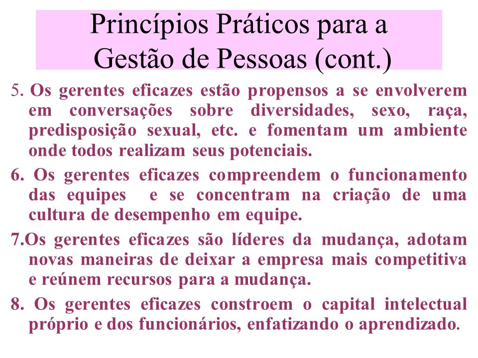 Princípios Práticos para a Gestão de Pessoas (cont.)