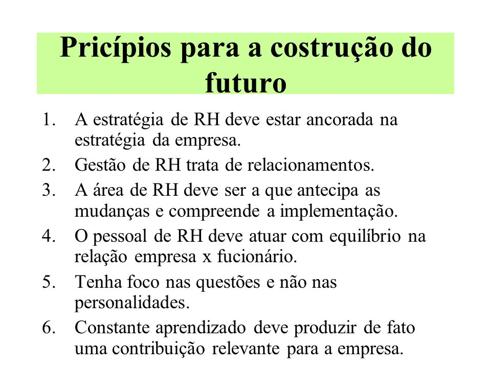 Pricípios para a costrução do futuro