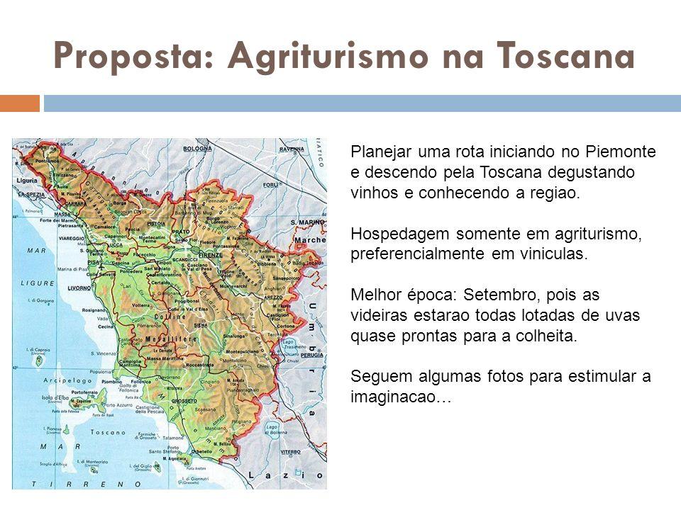 Proposta: Agriturismo na Toscana