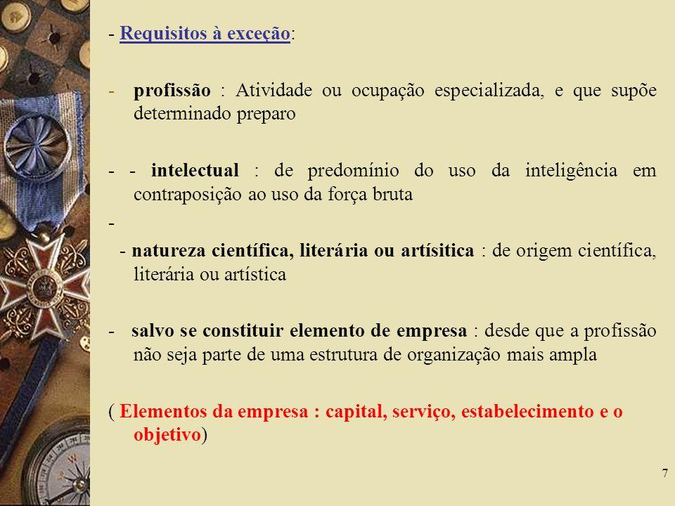 - Requisitos à exceção: