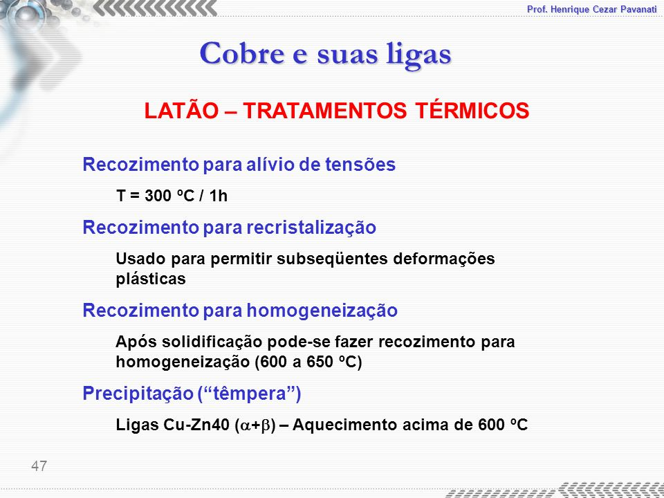 LATÃO – TRATAMENTOS TÉRMICOS