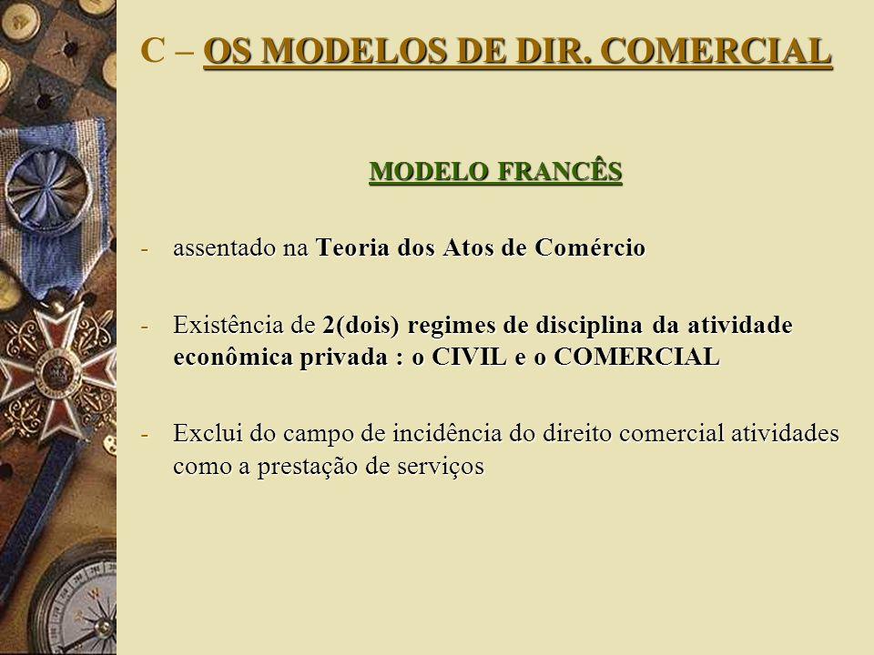 C – OS MODELOS DE DIR. COMERCIAL