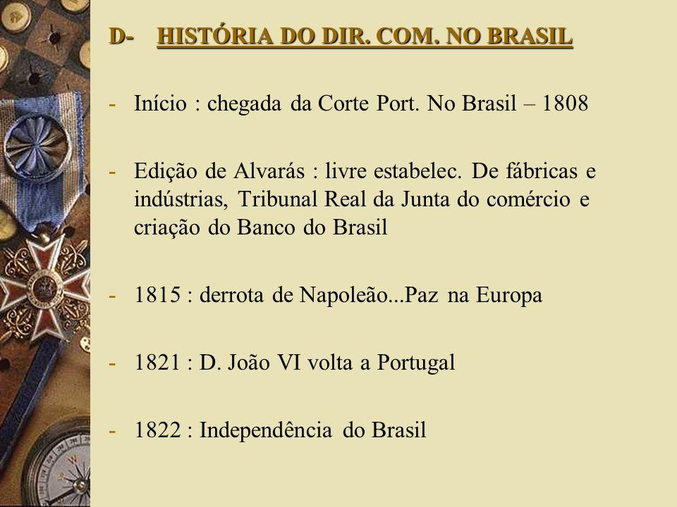 D- HISTÓRIA DO DIR. COM. NO BRASIL