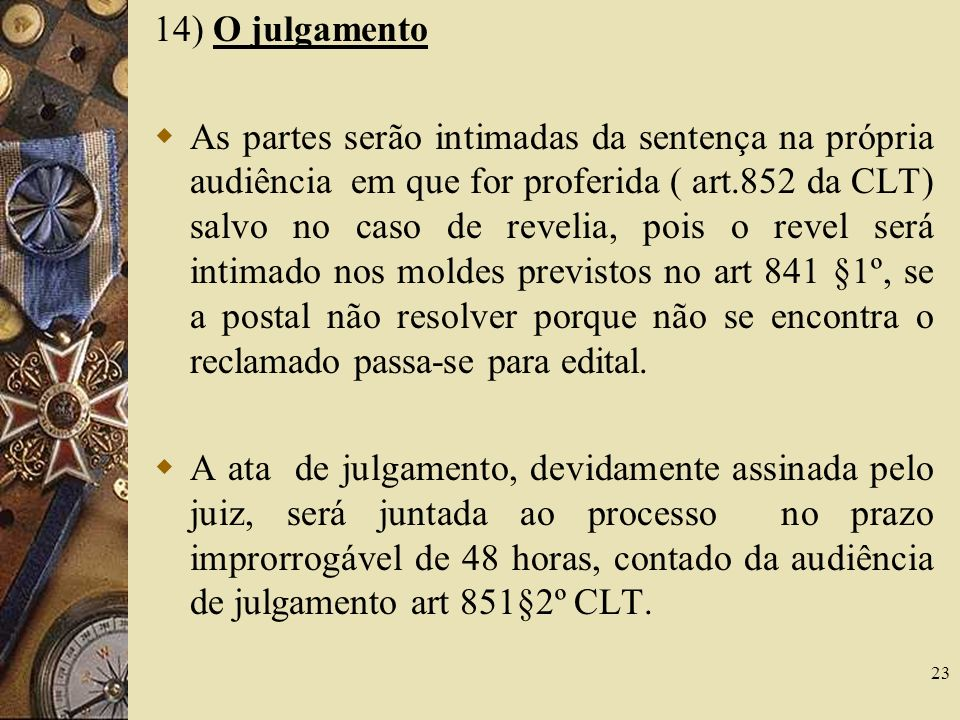 14) O julgamento