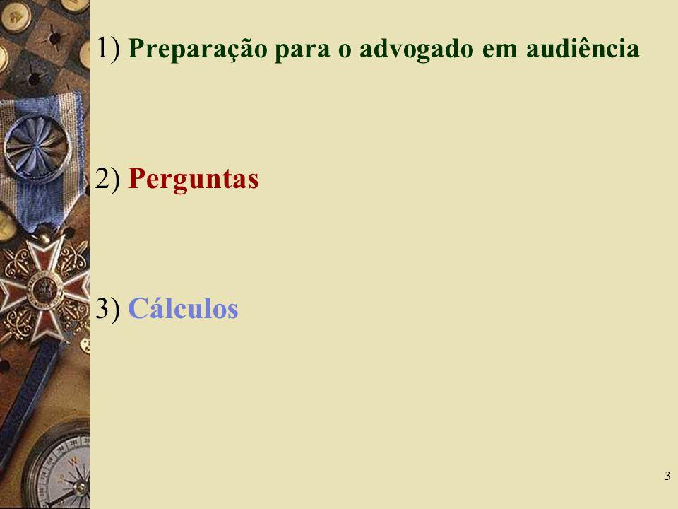 1) Preparação para o advogado em audiência