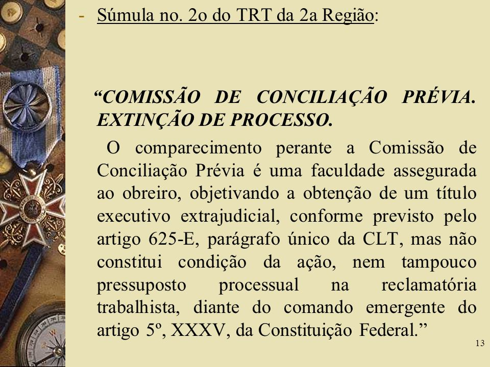 Súmula no. 2o do TRT da 2a Região: