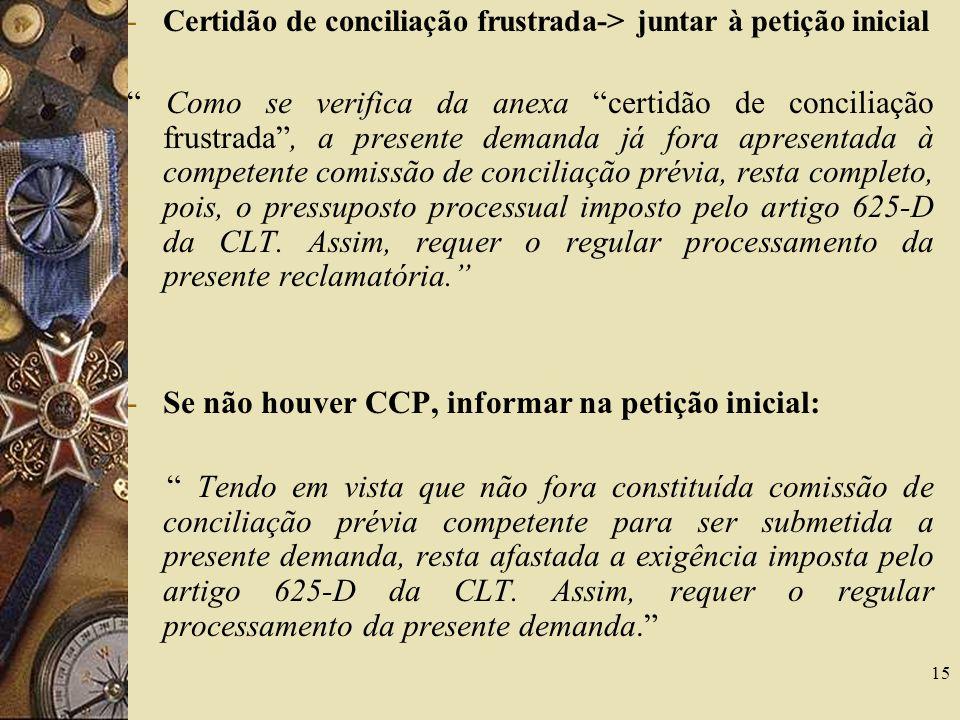 Se não houver CCP, informar na petição inicial: