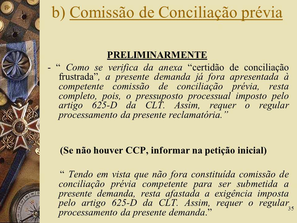 b) Comissão de Conciliação prévia