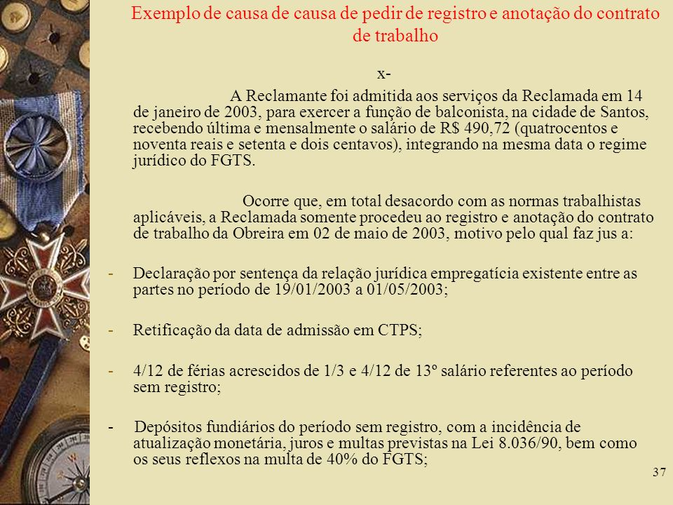 Exemplo de causa de causa de pedir de registro e anotação do contrato de trabalho
