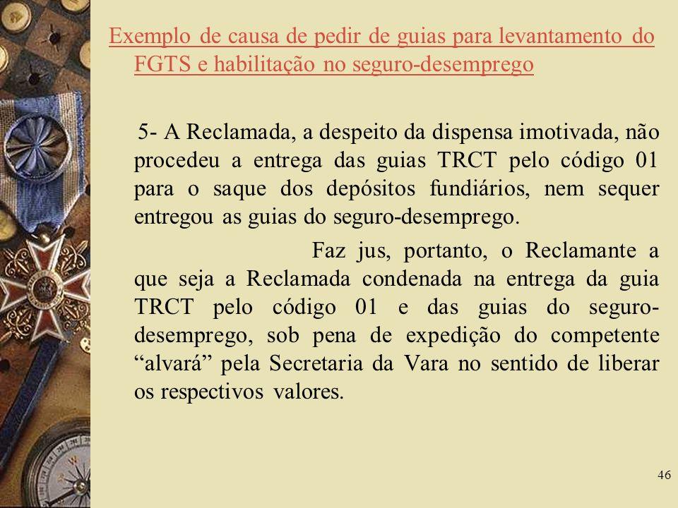 Exemplo de causa de pedir de guias para levantamento do FGTS e habilitação no seguro-desemprego