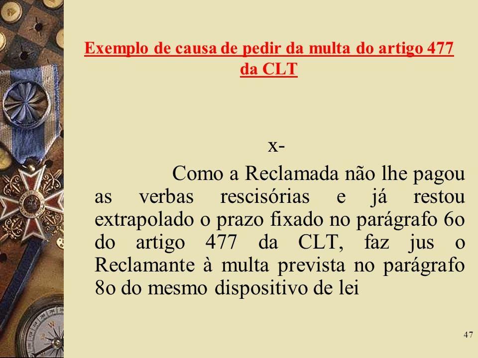 Exemplo de causa de pedir da multa do artigo 477 da CLT