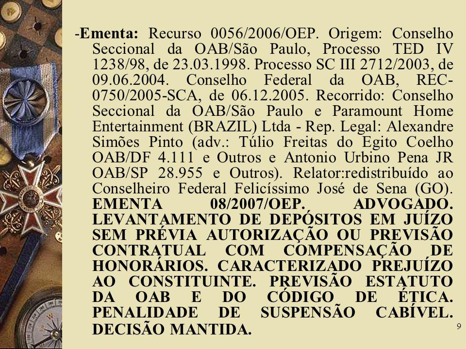 -Ementa: Recurso 0056/2006/OEP
