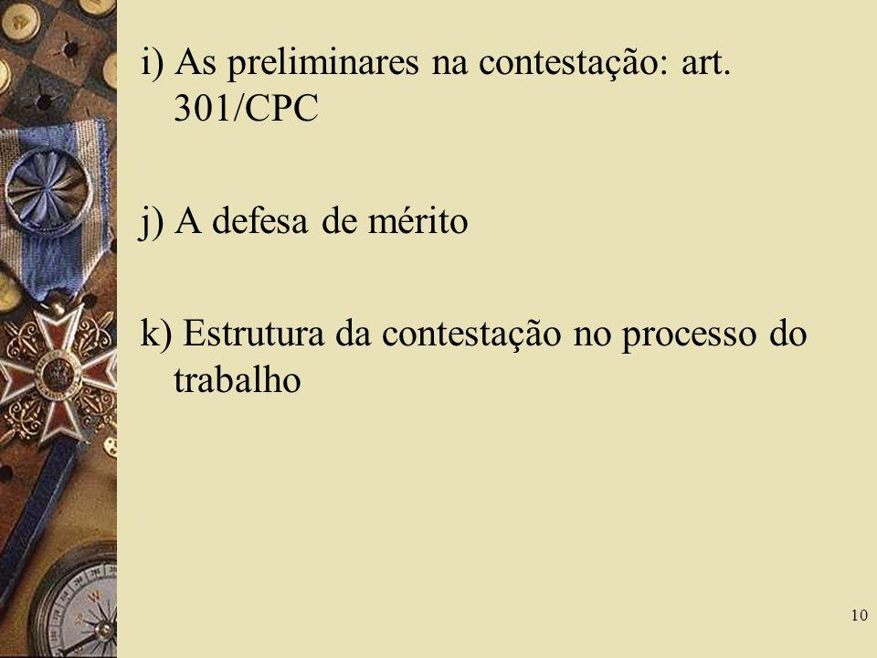 i) As preliminares na contestação: art. 301/CPC