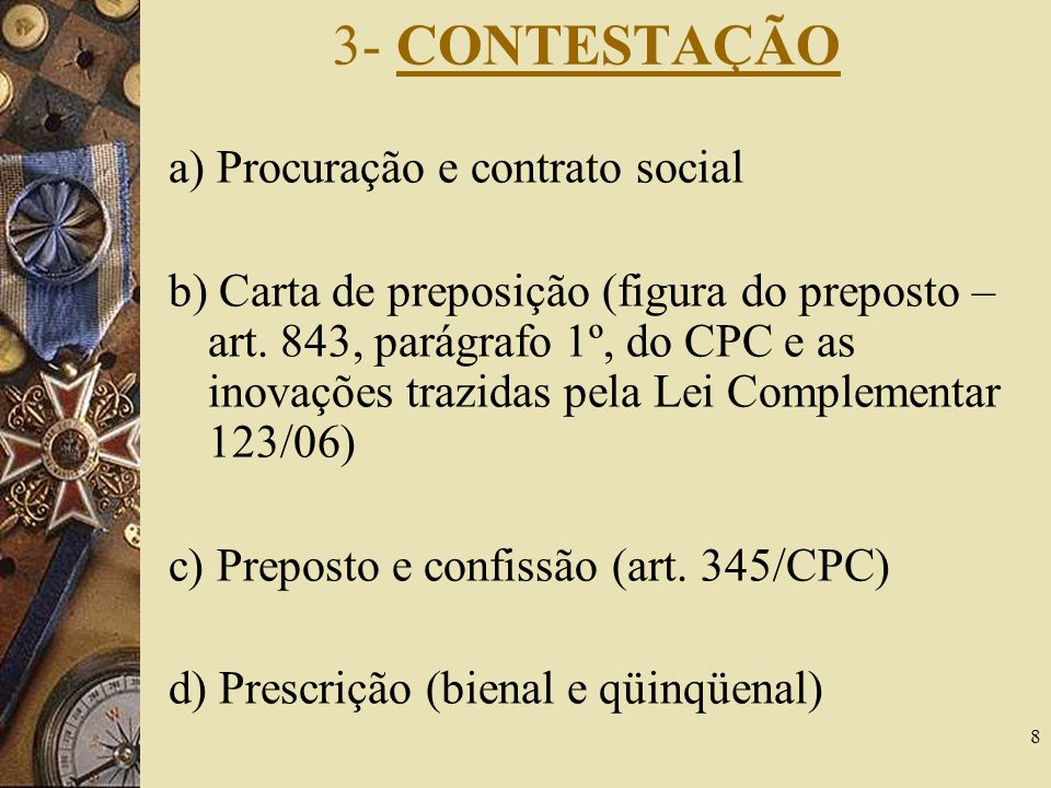 3- CONTESTAÇÃO a) Procuração e contrato social