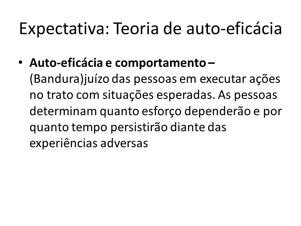 Expectativa: Teoria de auto-eficácia