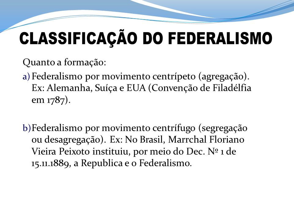 CLASSIFICAÇÃO DO FEDERALISMO