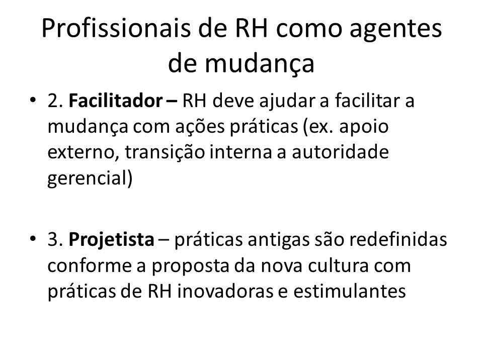 Profissionais de RH como agentes de mudança