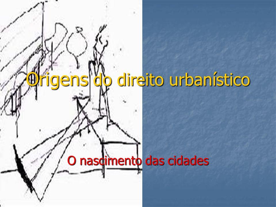 Origens do direito urbanístico