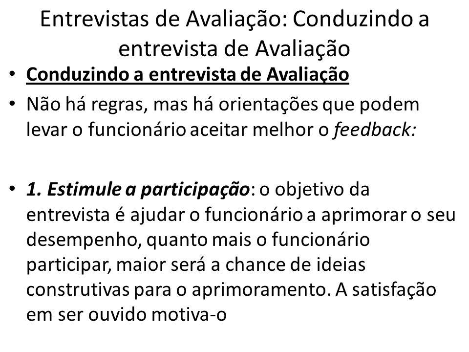 Entrevistas de Avaliação: Conduzindo a entrevista de Avaliação