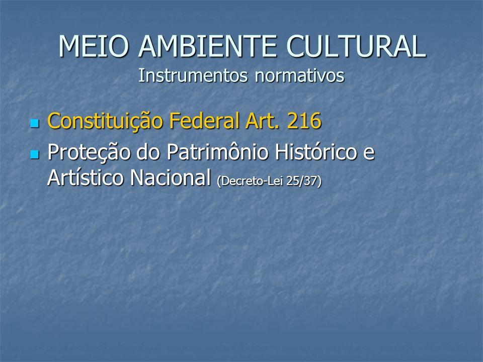 MEIO AMBIENTE CULTURAL Instrumentos normativos