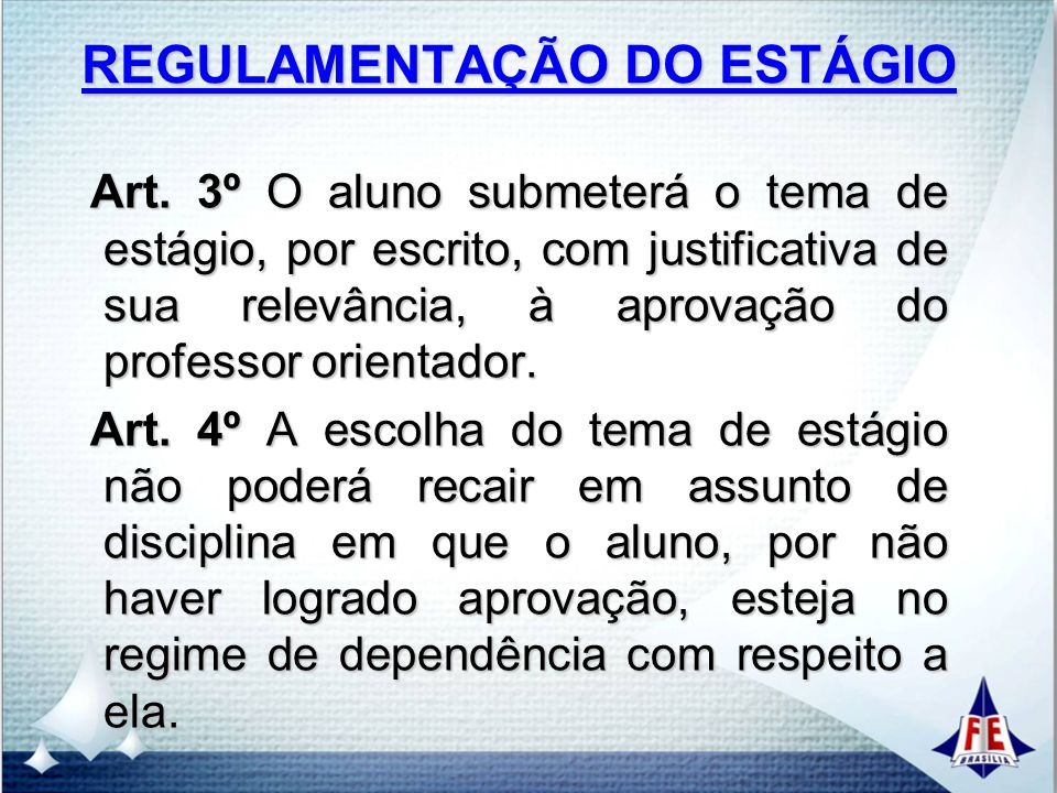 REGULAMENTAÇÃO DO ESTÁGIO