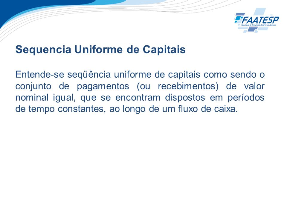 Sequencia Uniforme de Capitais