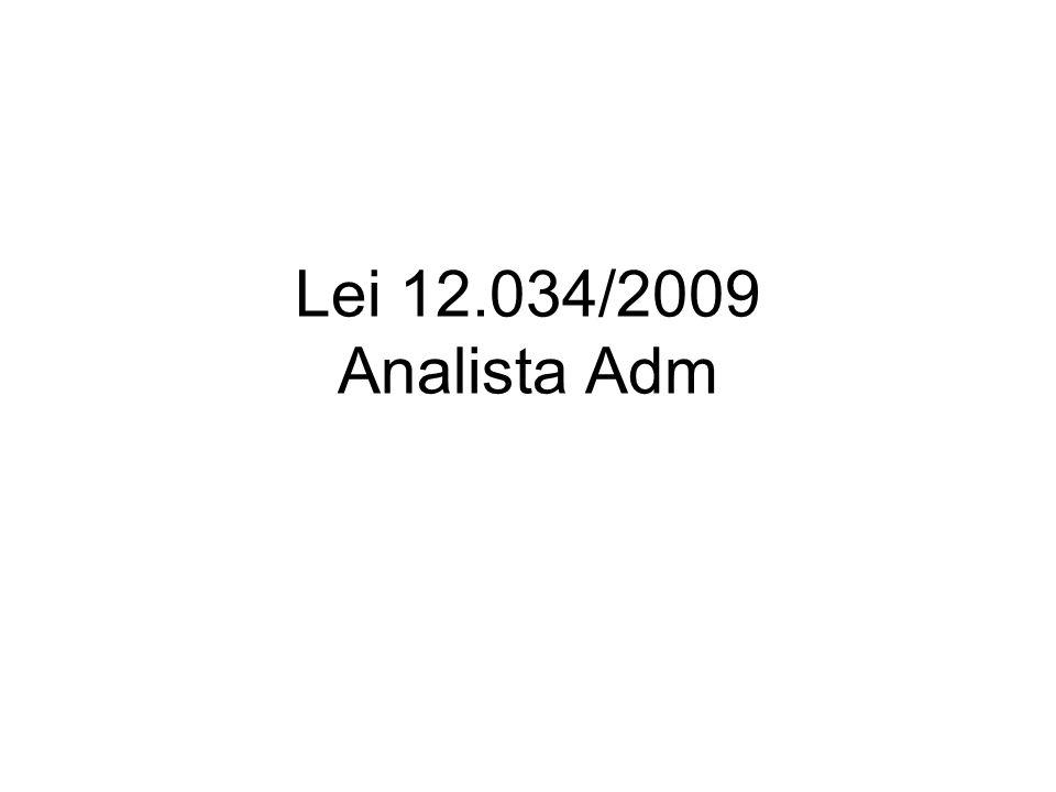 Lei 12.034/2009 Analista Adm