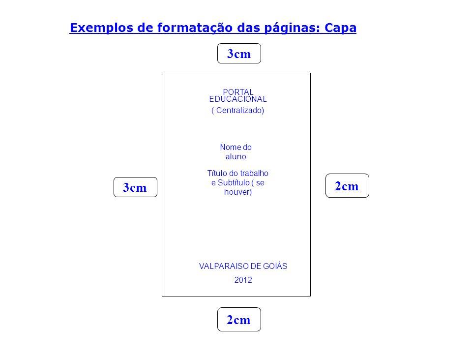Exemplos de formatação das páginas: Capa