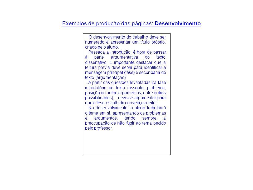 Exemplos de produção das páginas: Desenvolvimento