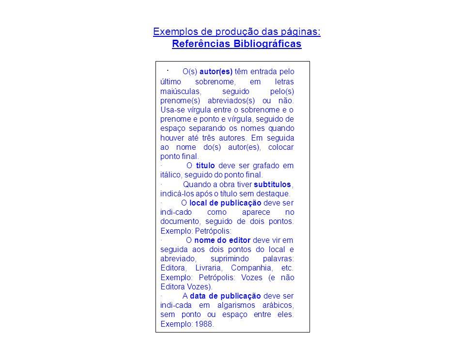 Exemplos de produção das páginas: Referências Bibliográficas
