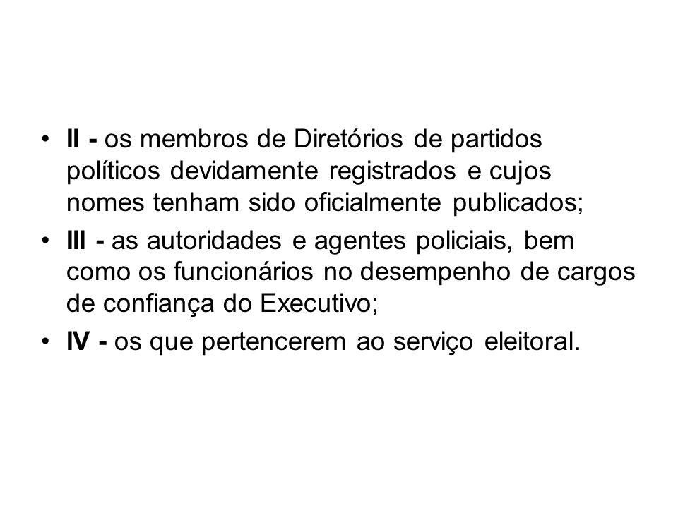 II - os membros de Diretórios de partidos políticos devidamente registrados e cujos nomes tenham sido oficialmente publicados;