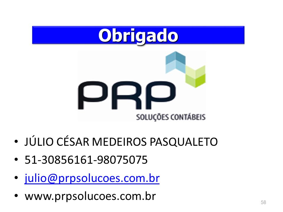 Obrigado JÚLIO CÉSAR MEDEIROS PASQUALETO 51-30856161-98075075