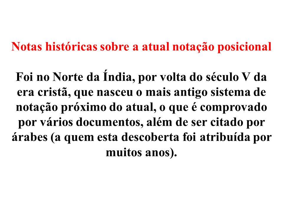 Notas históricas sobre a atual notação posicional