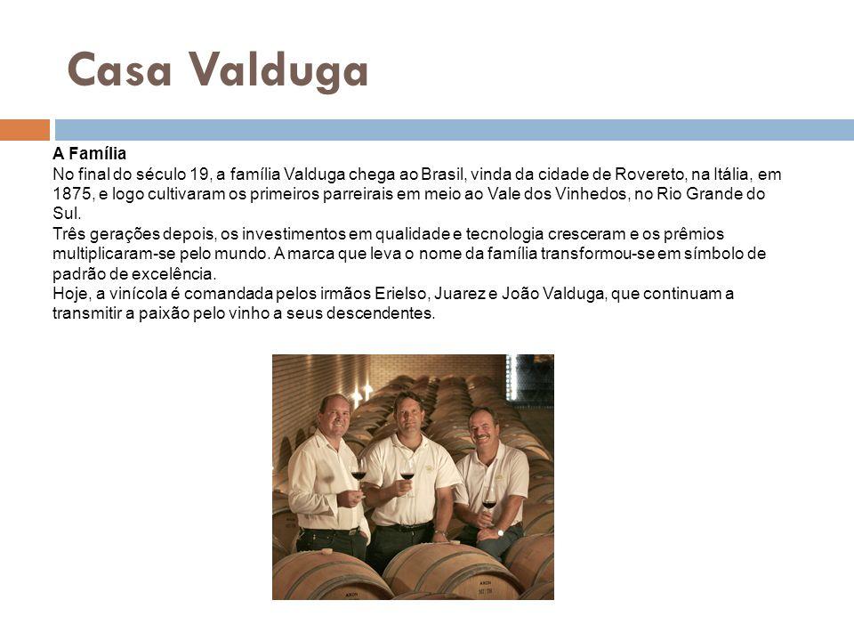 Casa ValdugaA Família.