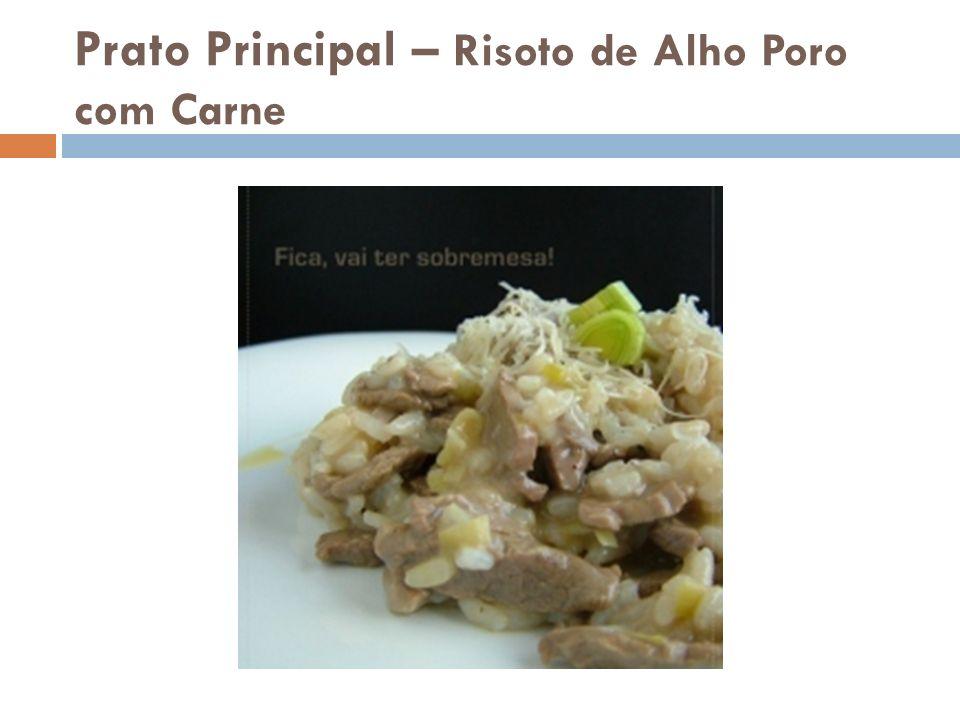 Prato Principal – Risoto de Alho Poro com Carne