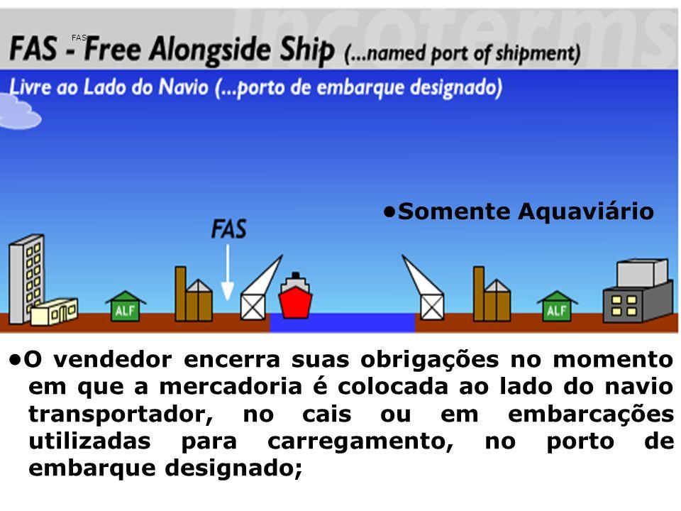 FAS •Somente Aquaviário.