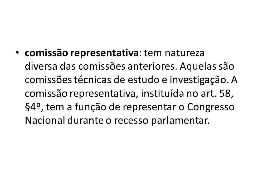 comissão representativa: tem natureza diversa das comissões anteriores