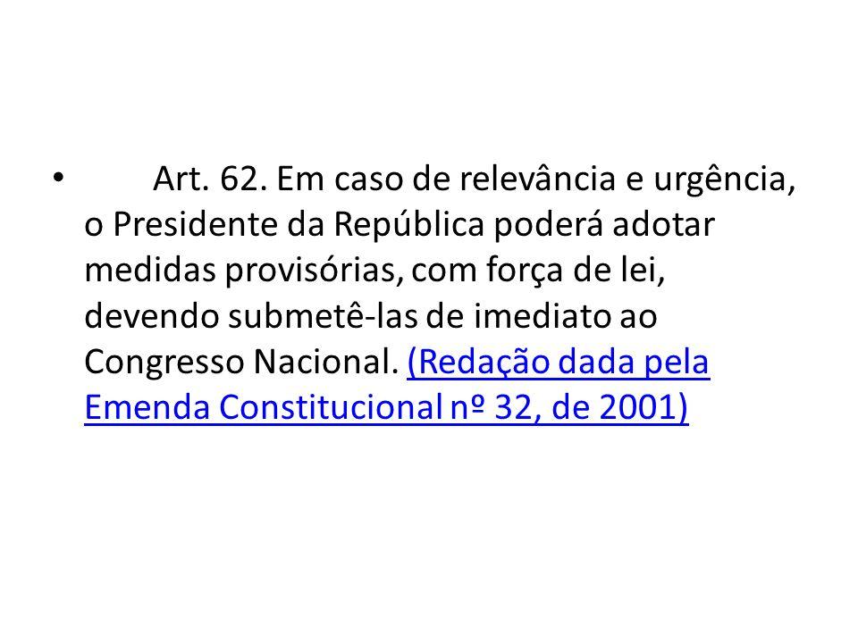 Art. 62.