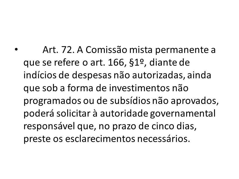 Art. 72. A Comissão mista permanente a que se refere o art