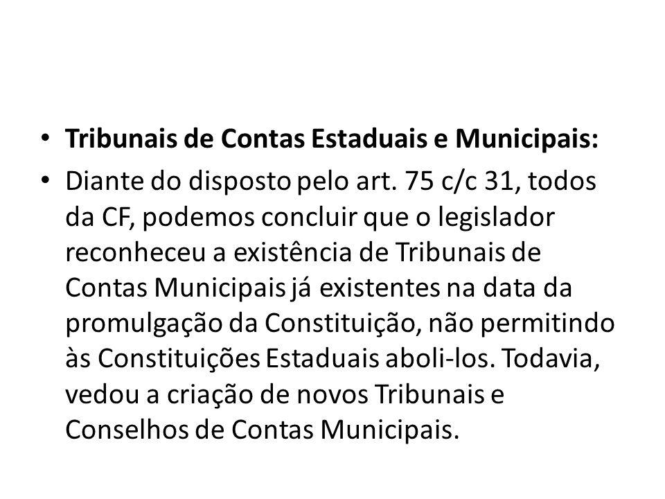 Tribunais de Contas Estaduais e Municipais: