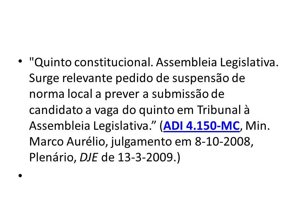 Quinto constitucional. Assembleia Legislativa